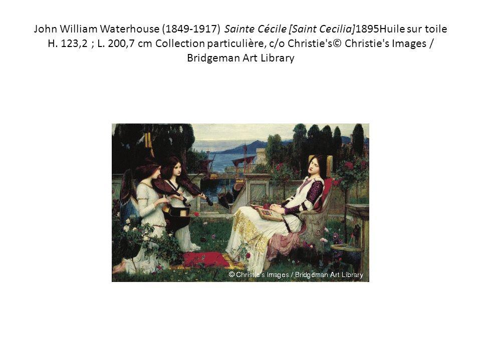 John William Waterhouse (1849-1917) Sainte Cécile [Saint Cecilia]1895Huile sur toile H.